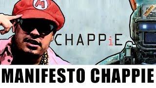 Manifesto Chappie - Méqui Huê [Inspirado no Filme Chappie]