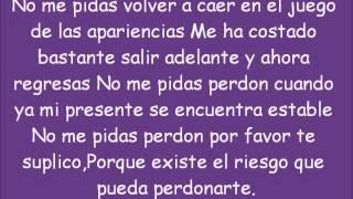 No me pidas perdon Banda ms Lyrics