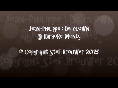 Jean Philippe : De clown karaoke monty