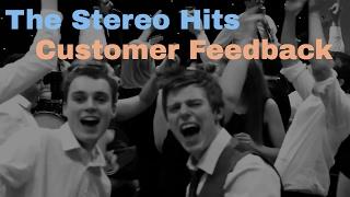 The Stereo Hits - Customer Feedback