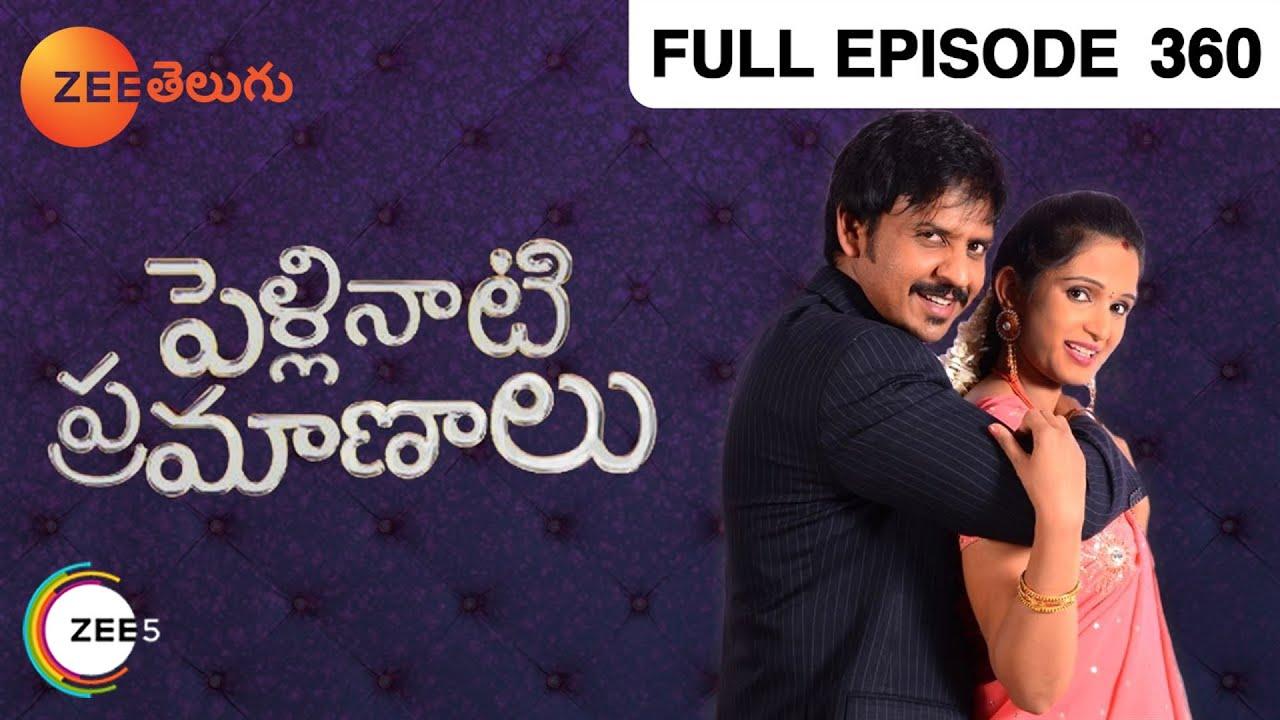 Download Pelli Nati Parmanaalu - Indian Telugu Story - Zee Telugu TV Serial - Full Episode - 360