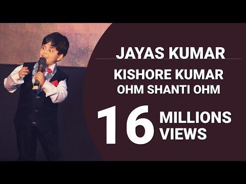 JAYAS KUMAR - CHHOTE BHAGWAN - KISHORE KUMAR - OHM SHANTI OHM