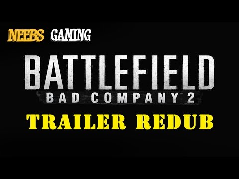 Bad Company 2 Trailer Redub