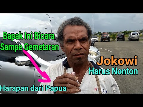MERINDING..!! HARAPAN MASYARAKAT PAPUA DI PILPRES 2019 UNTUK JOKOWI DAN PRABOWO