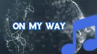 On My Way Alan Walker Ft Sabrina And Farruko