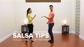 How to Collect Your Partner - Salsa Tips for Men | TheDanceDojo.com