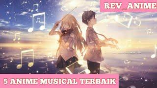 5 Anime Genre Musik Terbaik Dengam lagu dan alur yang bagus