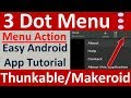 3 dot menu android app tutorial in Makeroid- Actionbar items as three dots - makeroid.io / Thunkable