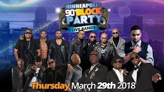 Minneapolis 90's Block Party - March 29th @ The Armory