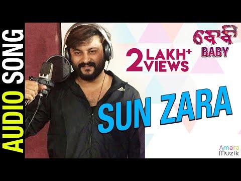 Sun Zara Ft. Anubhav Mohanty | Ananya Sritam Nanda - Baby Odia Movie