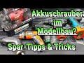 Akkuschrauber im Modellbau? Spar-Tipps & Tricks | HD+ | German/Deutsch