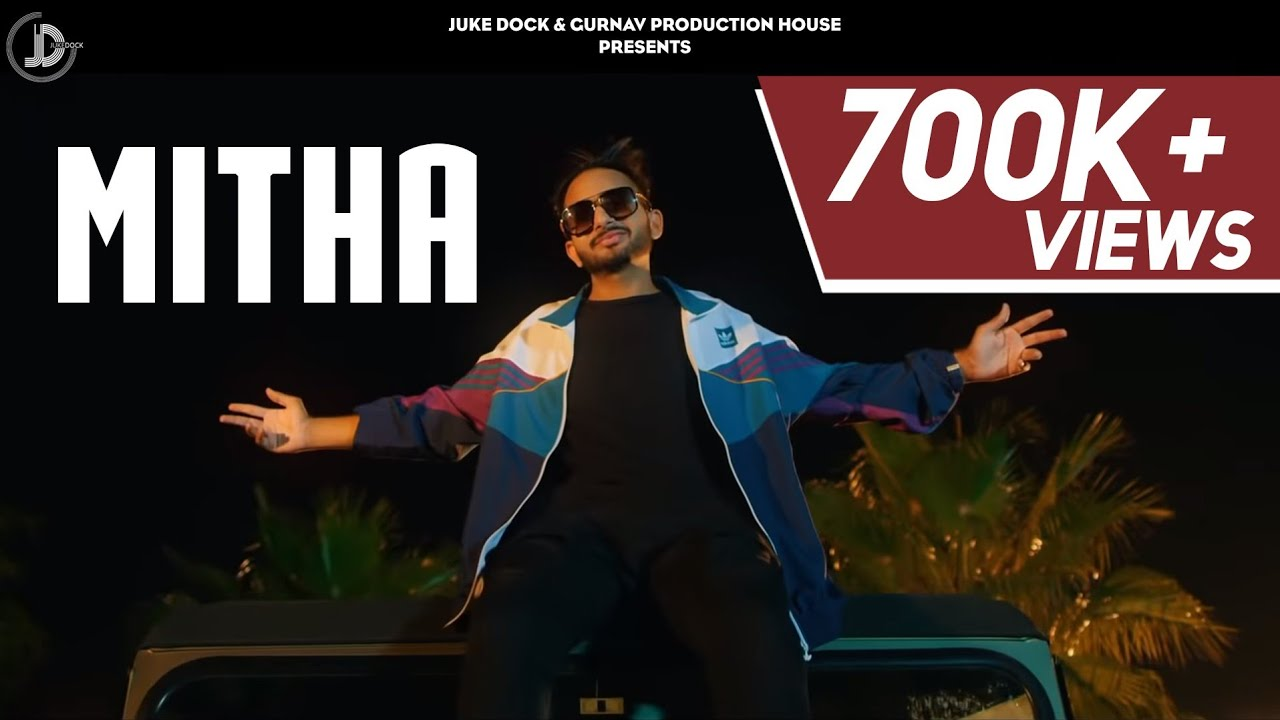 Mitha ( Full Song ) Taaj Gill Ft. Nikeet Dhillon | San B | Juke Dock | Latest Punjabi Song 2018 |