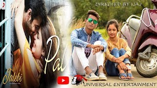Pal Jalebi Arijit Singh Shreya Ghoshal Model ishani Actor Sahid A sweet love story