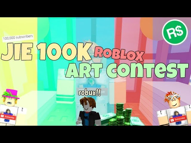 Jie 100k Roblox Art Contest Closed Youtube