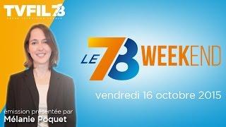 Le 7/8 Week-end – Emission du vendredi 16 octobre 2015