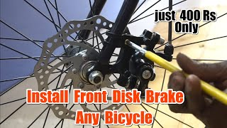 Install Front Disk Brake in Any cycle | How To Install Disc Brake in Any Cycle | Cheapest Disc Brake