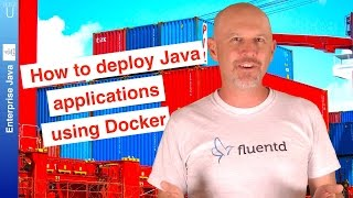 How to deploy your Java applications using Docker