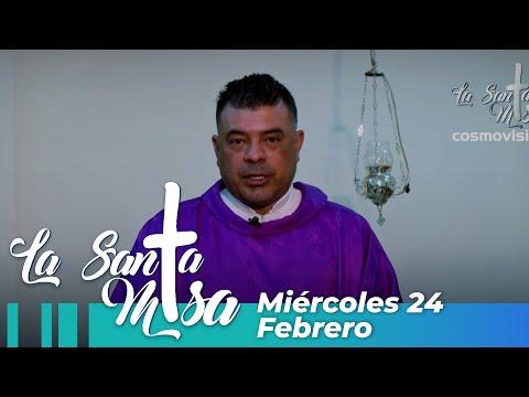 Misa De Hoy, Miercoles 24 De Febrero De 2021 - Cosmovision