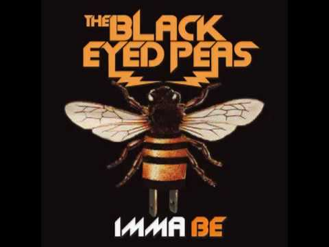 Black Eyed Peas - Imma Be-  (FULL SONG).mp4