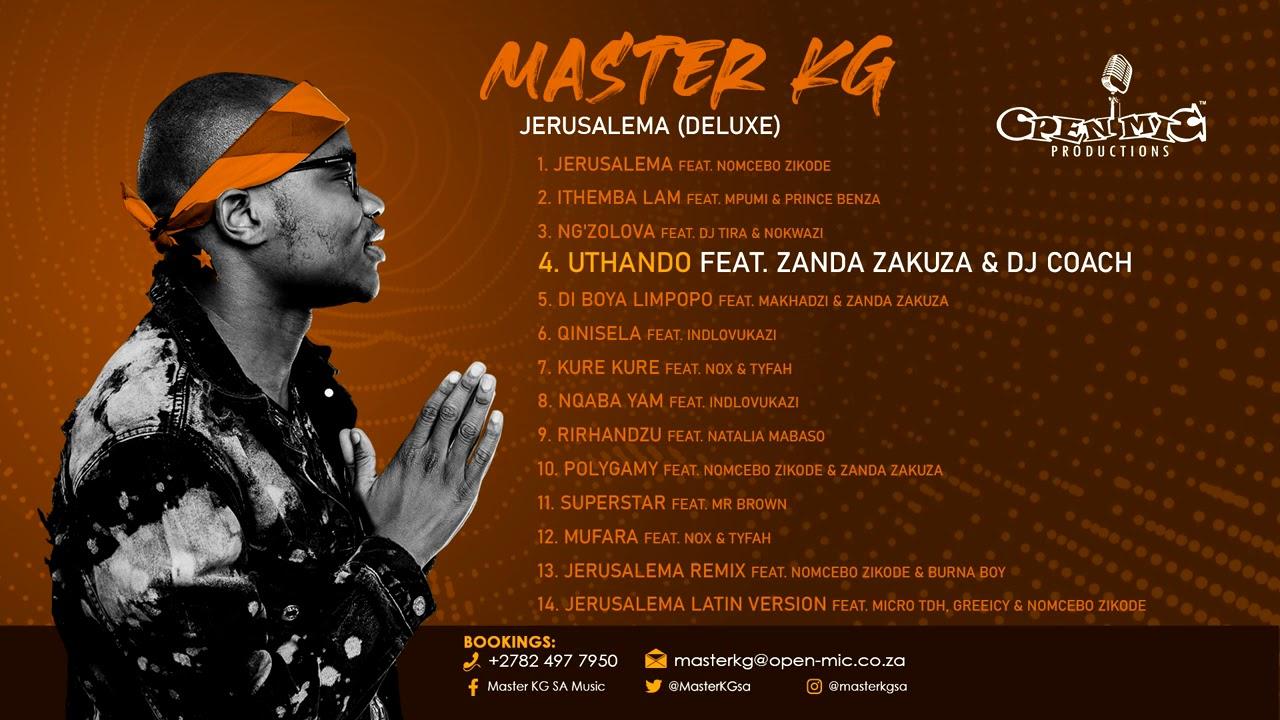 Download 4. Master KG - Uthando Feat [Zanda Zakuza & DJ Coach] (Official Audio)