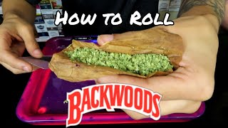 How to Roll a Backwood!!! (2021)