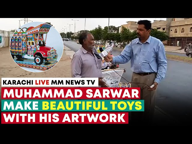 Muhammad Sarwar Make Beautiful Toys With His Artwork