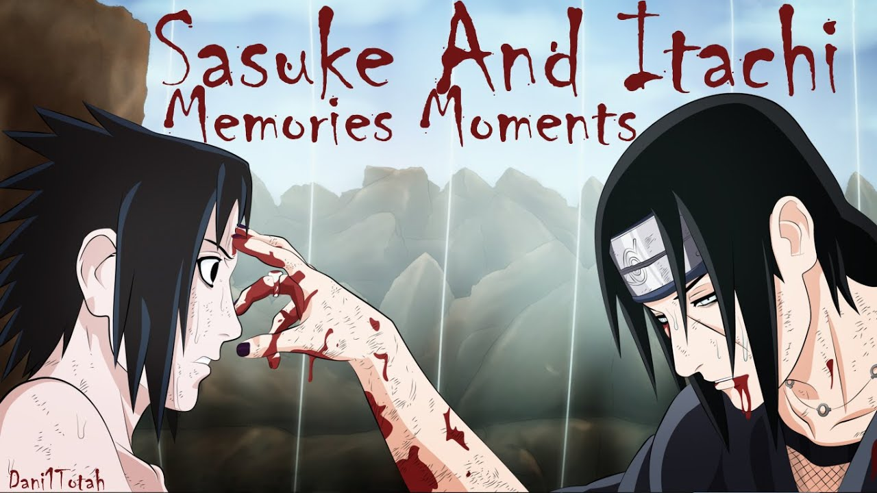 Wallpaper Hd Sharingan Sasuke And Itachi Memories Moments Naruto Shippuuden Amv