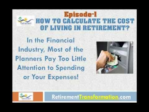 How to Calculate Cost of Living in Retirement? Episode # 1