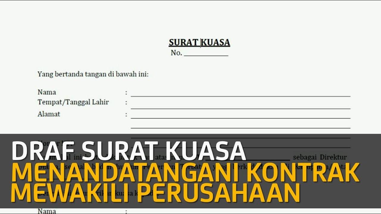Membuat Surat Kuasa Untuk Menandatangani Perjanjiankontrak