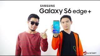 [รีวิว] Samsung Galaxy S6 Edge Plus กินเห็ดให้ตัวโต แล้วยัดสเปค Note 5 เข้าไป - [TH/ไทย]