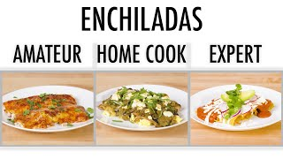 4 Levels of Enchiladas: Amateur to Food Scientist | Epicurious