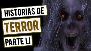 HISTORIAS DE TERROR (RECOPILACIÓN DE RELATOS LI)