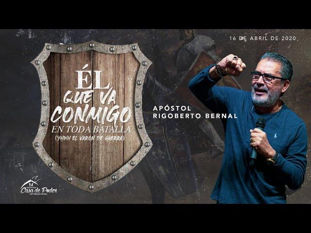 El Que Va Conmigo #174| Apóstol Rigoberto Bernal | Casa de Poder Panamá