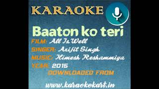 Baaton ko teri karaoke | All is well karaoke | Free hindi karaoke