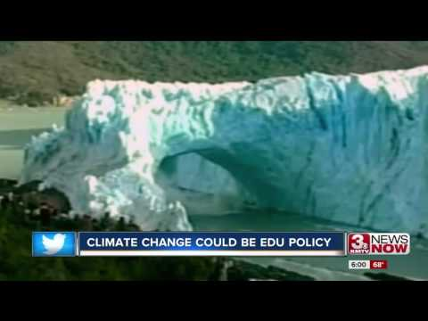 Climate change could be in Nebraska school policy 6p.m.
