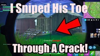 I Sniped His Toe Through A Crack! Fortnite Battle Royale Decent Moments
