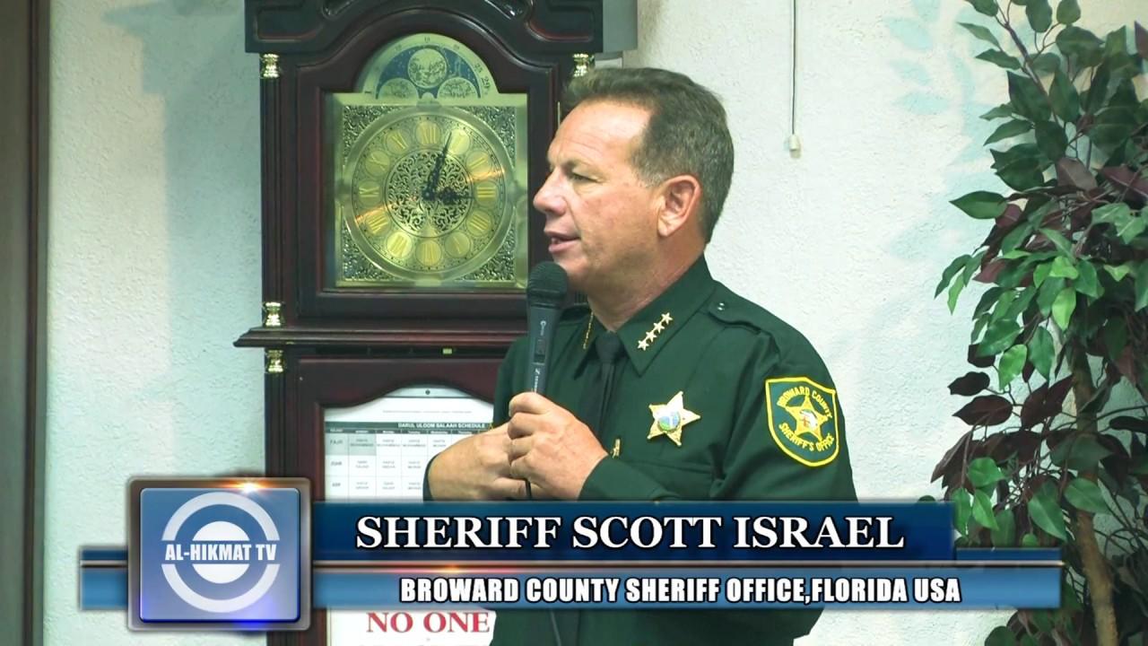 Broward County Sheriff ┇ Scott Israel┇ Alhikmat Youtube