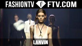 Lanvin Fall/Winter 2015 First Look | Paris Fashion Week PFW | FashionTV