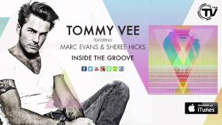 Tommy Vee Feat. Marc Evans And Sheree Hicks - Inside The Groove (Pezzner Mix) - Time Records