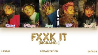 Gambar cover [HAN|ROM|ENG] BIGBANG - FXXK IT (에라 모르겠다) (Color Coded Lyrics)
