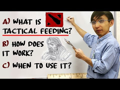 [GUIDE] TACTICAL FEEDING & HOW IT WORKS (SingSing Dota 2 Highlights #1095)