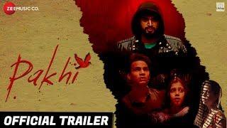 Pakhi - Official Trailer | Anamika Shukla, Sumeet Kaul, Tanmanya Bali  Anmol Goswami