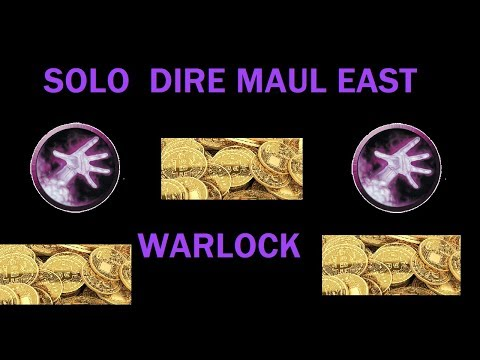 Solo Farm DM East - WoW Classic - Warlock - Guide