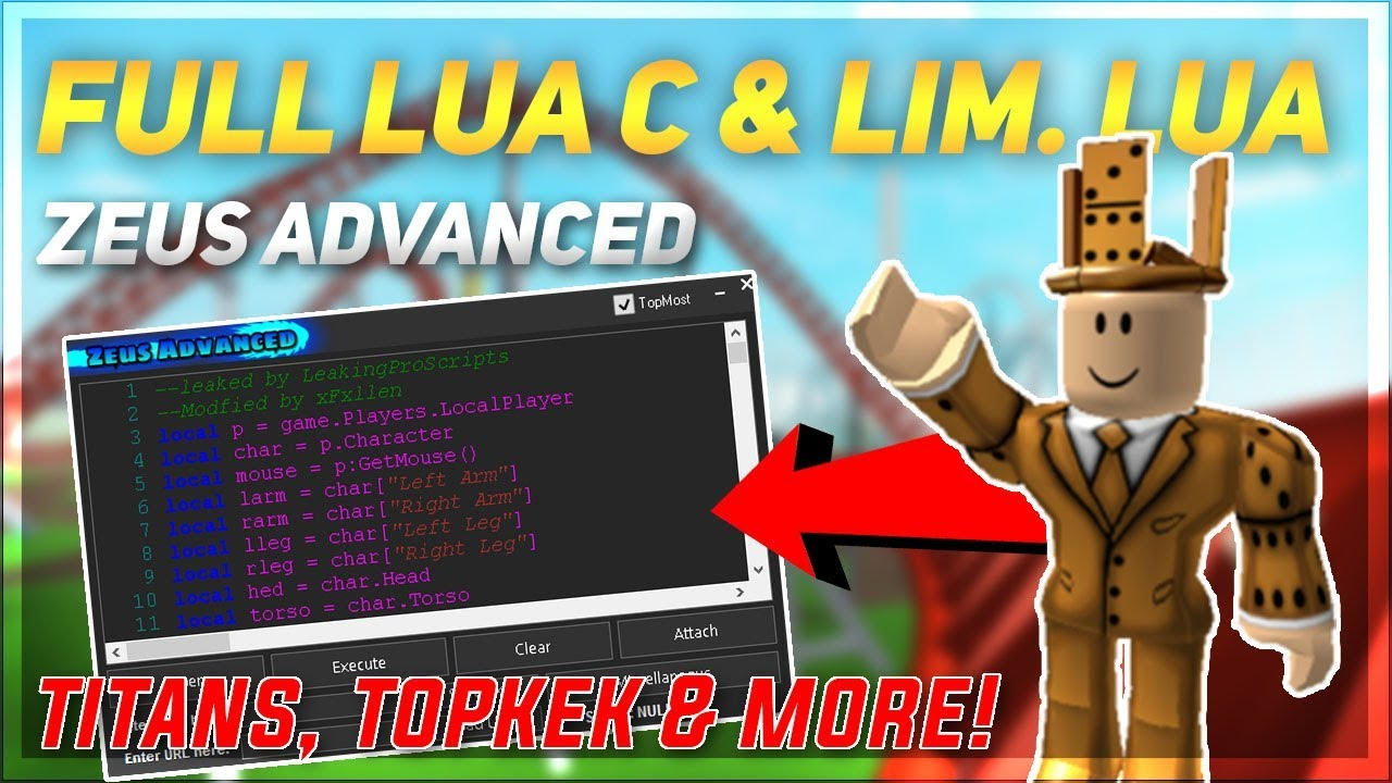 ROBLOX - STABLE HACK/EXPLOIT: ZEUS ADVANCED (1 MONTH TRIAL!) FULL LUA C &  LIM  LUA W/ TITANS, TOPKEK