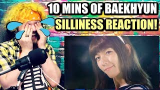 Cover images 10 MINUTES OF BYUN BAEKHYUN'S SILLINESS | EXTRA BAEKHYUN IS MY AESTHETIC | REACTION!!