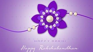 Happy Raksha Bandhan 2017 Whatsapp Video, Quotes, Wishes, brother Sister, greetings cards, rakhi