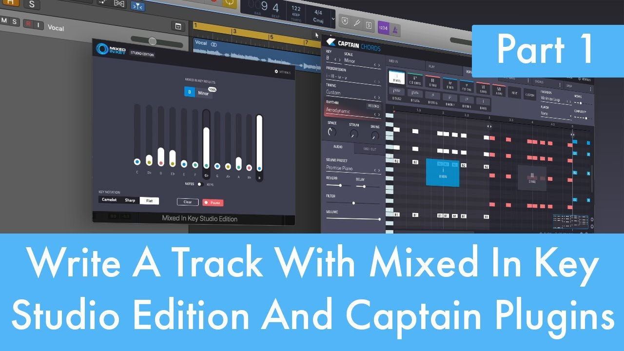 How To Write A Track With Mixed In Key Studio Edition And Captain Plugins  (Part 1)