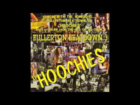 """Fullerton Beatdown III """"Hoochies"""" Mixed by DJ Bear"""