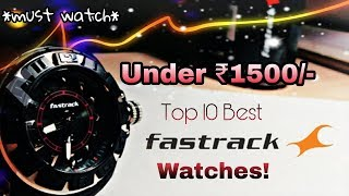 Video Top 10 BEST Fastrack watches for men under Rs 1500 in India! download MP3, 3GP, MP4, WEBM, AVI, FLV September 2018