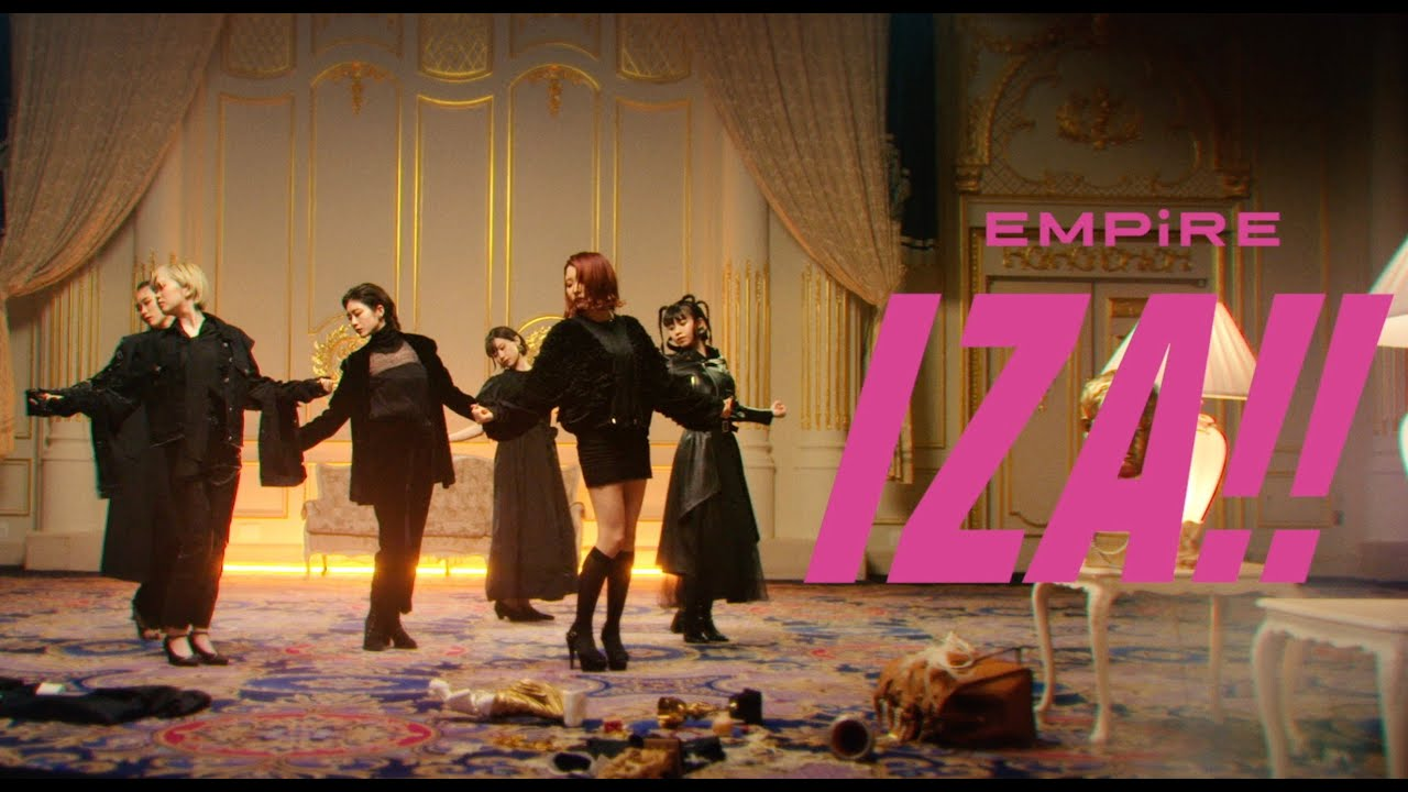 EMPiRE – IZA!!